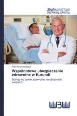 Wspólnotowe ubezpieczenie zdrowotne w Burundi
