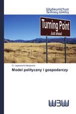 Model polityczny i gospodarczy