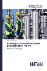 Prywatyzacja przedsiębiorstw publicznych w Nigerii