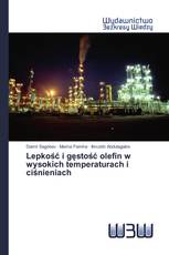 Lepkość i gęstość olefin w wysokich temperaturach i ciśnieniach