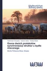 Ocena dwóch protokołów synchronizacji struktur u bydła mlecznego