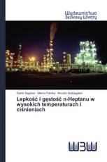 Lepkość i gęstość n-Heptanu w wysokich temperaturach i ciśnieniach