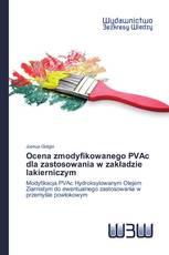 Ocena zmodyfikowanego PVAc dla zastosowania w zakładzie lakierniczym