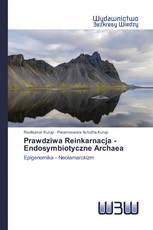Prawdziwa Reinkarnacja - Endosymbiotyczne Archaea