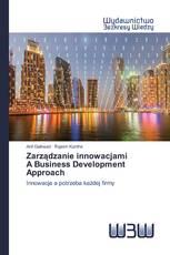 Zarządzanie innowacjamiA Business Development Approach