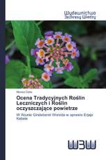 Ocena Tradycyjnych Roślin Leczniczych i Roślin oczyszczające powietrze