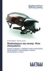 Rozkładające się owady: Rola ekosystemu