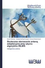 Skuteczne sterowanie anteną adaptacyjną przy użyciu algorytmu INLMS