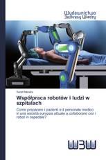 Współpraca robotów i ludzi w szpitalach