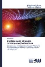 Dostosowana strategia dekompozycji Adomiana
