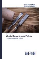 Ukryte Romantyczne Piękno