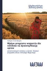 Wpływ programu wsparcia dla rolników na dywersyfikację upraw