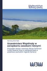 Uczestnictwo Wspólnoty w zarządzaniu zasobami leśnymi