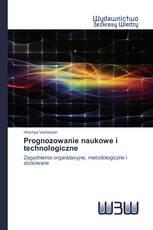 Prognozowanie naukowe i technologiczne