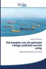 Het bepalen van de optimale veilige snelheid van het schip
