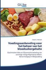 Voedingsaanbeveling voor het beheer van het bloedsuikergehalte