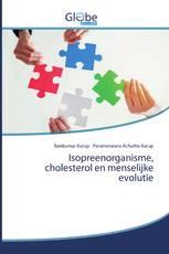 Isopreenorganisme, cholesterol en menselijke evolutie