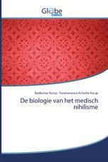 De biologie van het medisch nihilisme