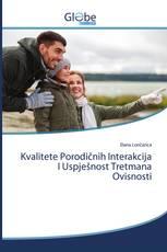 Kvalitete Porodičnih Interakcija I Uspješnost Tretmana Ovisnosti