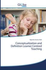 Conceptualization and Definition Learner Centred Teaching