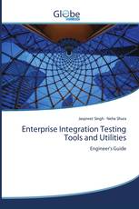 Enterprise Integration Testing Tools and Utilities