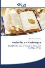 Morfemika va morfologiya