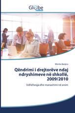 Qëndrimi i drejtorëve ndaj ndryshimeve në shkollë, 2009/2010
