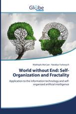 World without End: Self-Organization and Fractality