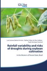 Rainfall variability and risks of droughts during soybean cultivation