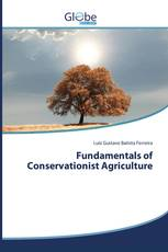 Fundamentals of Conservationist Agriculture