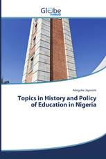 Topics in History and Policy of Education in Nigeria