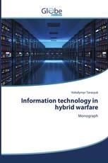 Information technology in hybrid warfare