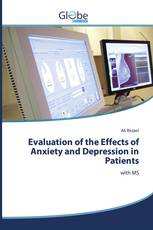 Evaluation of the Effects of Anxiety and Depression in Patients