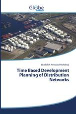 Time Based Development Planning of Distribution Networks