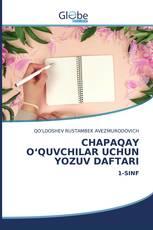 CHAPAQAY O'QUVCHILAR UCHUN YOZUV DAFTARI