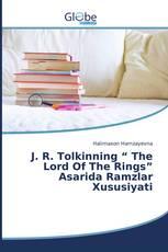 """J. R. Tolkinning """" The Lord Of The Rings"""" Asarida Ramzlar Xususiyati"""