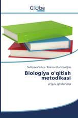 Biologiya o'qitish metodikasi