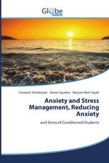 Anxiety and Stress Management, Reducing Anxiety