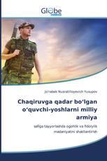 Chaqiruvga qadar bo'lgan o'quvchi-yoshlarni milliy armiya
