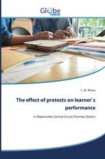 The effect of protests on learner`s performance