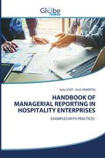 HANDBOOK OF MANAGERIAL REPORTING IN HOSPITALITY ENTERPRISES