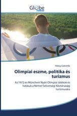 Olimpiai eszme, politika és turizmus