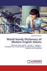 World Handy Dictionary of Modern English Idioms