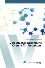 Vereinfachte Organische Chemie für Studenten