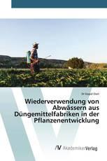 Wiederverwendung von Abwässern aus Düngemittelfabriken in der Pflanzenentwicklung