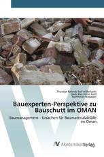 Bauexperten-Perspektive zu Bauschutt im OMAN