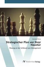 Strategischer Plan vor Ihrer Haustür