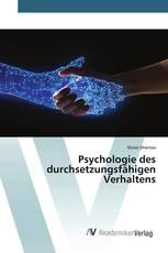 Psychologie des durchsetzungsfähigen Verhaltens