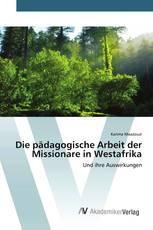 Die pädagogische Arbeit der Missionare in Westafrika