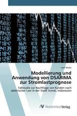 Modellierung und Anwendung von DSARIMA zur Stromlastprognose